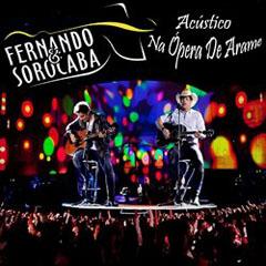 DVD Fernando & Sorocaba Acústico na Ópera de Arame